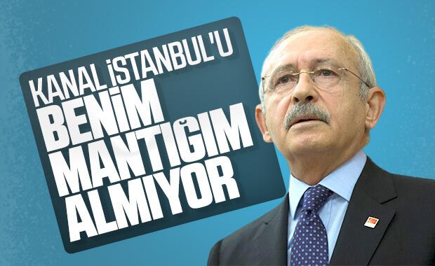 Kemal Kılıçdaroğlu, Kanal İstanbul'u mantıklı bulmadı
