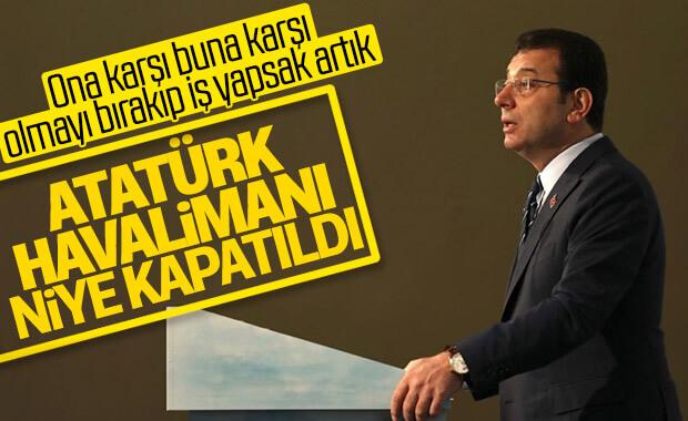 Ekrem İmamoğlu Atatürk Havalimanı'nın kapatılmasına karşı