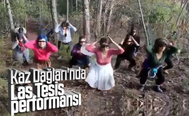 Kaz Dağları'nda Las Tesis dansı
