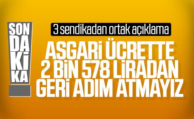 Sendikaların ortak asgari ücret talebi: 2 bin 578 lira
