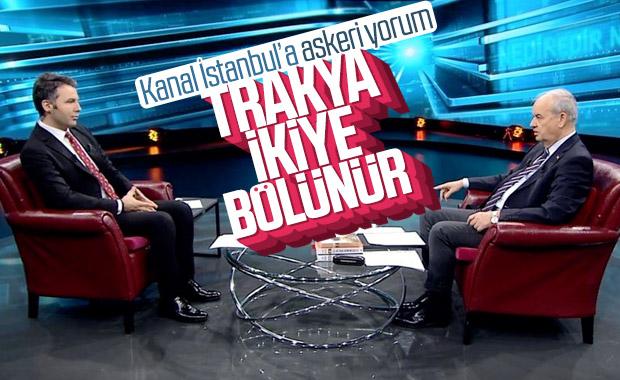 İlker Başbuğ: Kanal İstanbul olursa Trakya'yı savunamayız