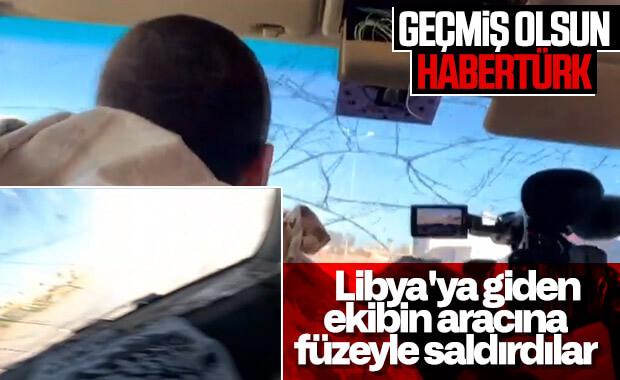 Habertürk ekibine Libya'da saldırı