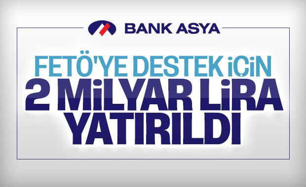 FETÖ için Bank Asya'ya 2 milyar 369 milyon para yatırıldı