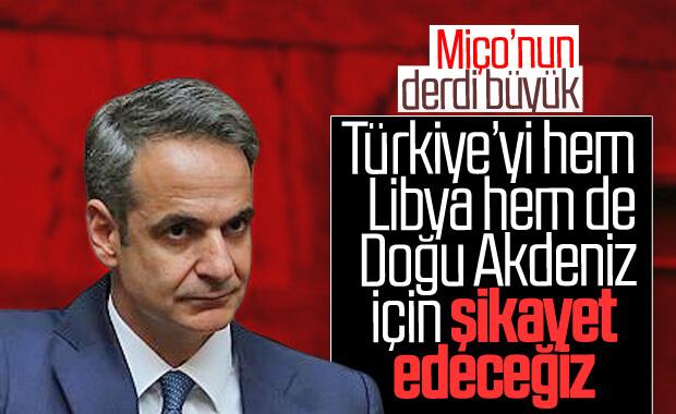 Miçotakis: Türkiye'yi şikayet edeceğiz