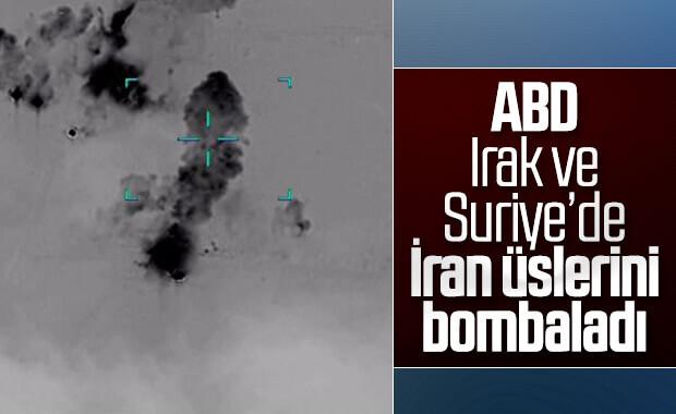 ABD, Suriye ve Irak'ta İran'a ait üsleri vurdu