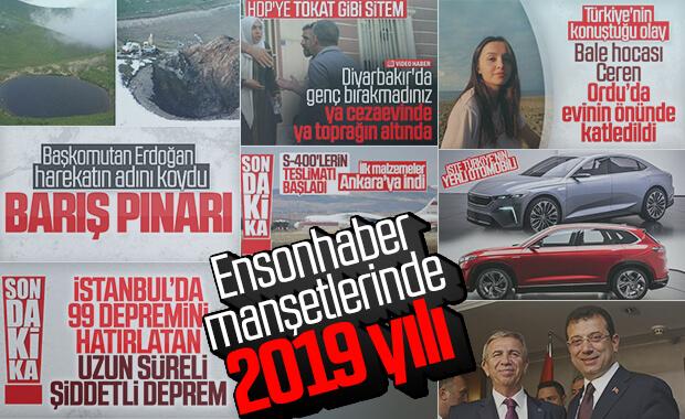 2019'da Türkiye ve dünya gündeminde olanlar