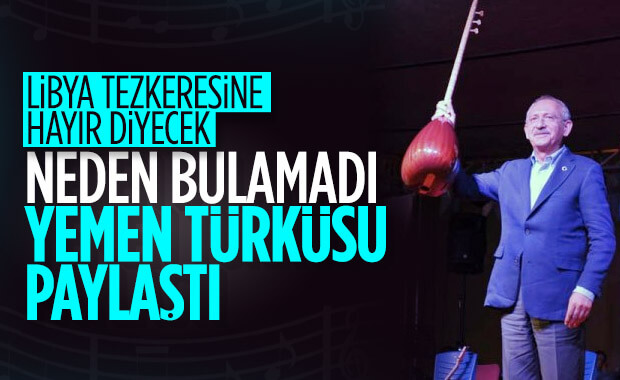 Kılıçdaroğlu Libya tezkeresine türküyle karşı çıktı