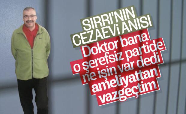 Sırrı Süreyya HDP'ye 'şerefsiz' diyen doktorunu anlattı