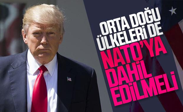 Trump: NATO Orta Doğu'ya genişlemeli