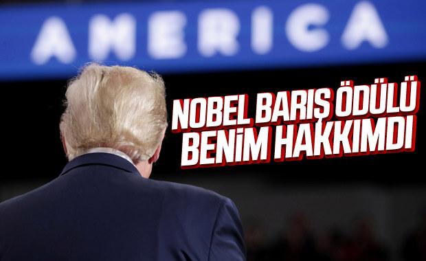 Trump: Nobel Barış Ödülü bana verilmeliydi