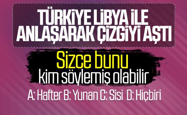 CHP'ye göre Türkiye Libya ile anlaşarak çizgiyi aştı
