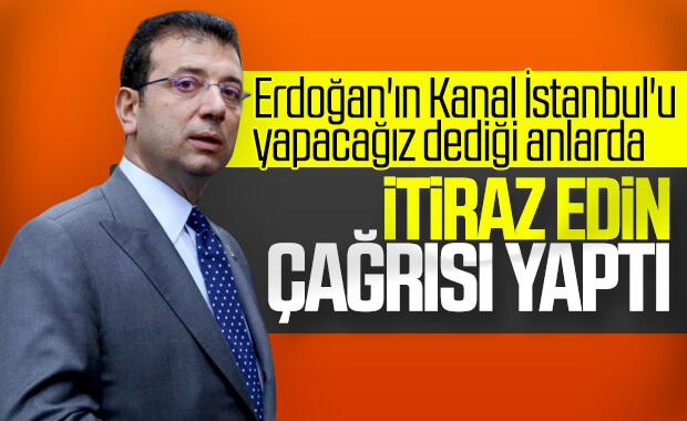 İmamoğlu, Kanal İstanbul planına itiraz çağrısı yaptı