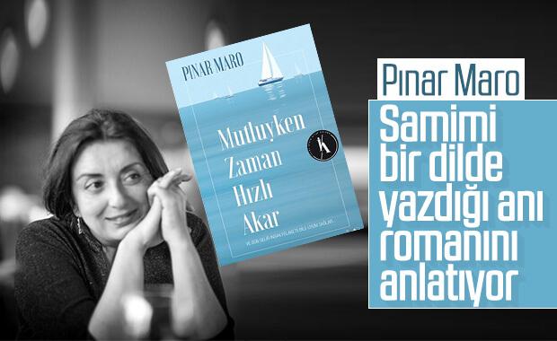 Pınar Maro ile Mutluyken Zaman Hızlı Akar üzerine konuştuk