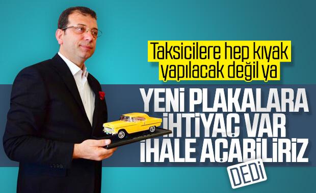 İBB Başkanı İmamoğlu: Taksi plakası ihalesi yapacağız