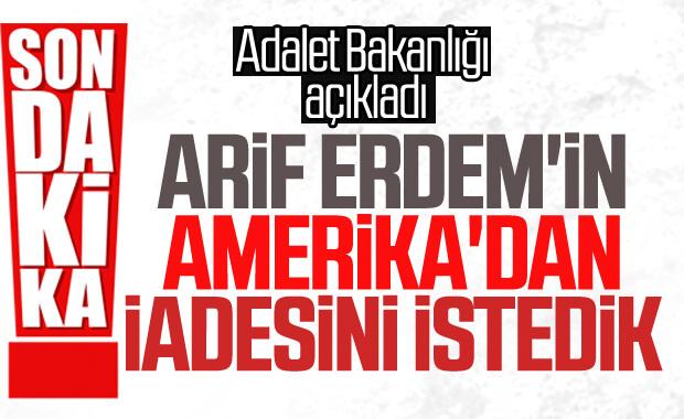Adalet Bakanlığı'ndan Arif Erdem hamlesi