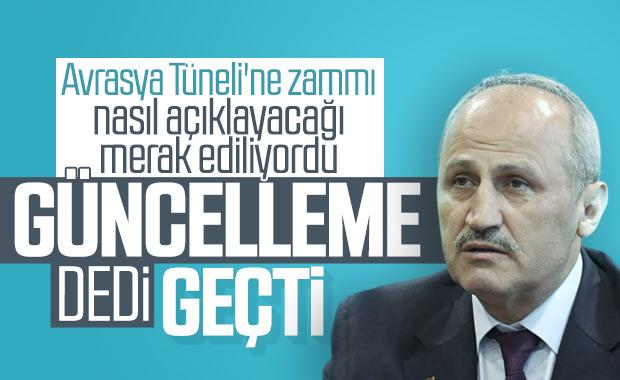 Avrasya Tüneli'ne gelen zam Ulaştırma Bakanı Turhan'a soruldu