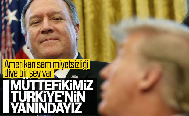 Pompeo: Türkiye'nin yanında duruyoruz