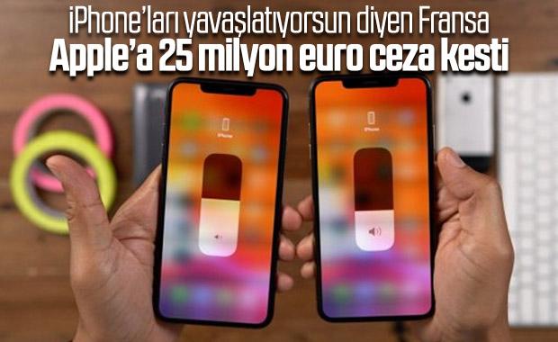 Fransa, iPhone'ları yavaşlattığı için Apple'a ceza kesti