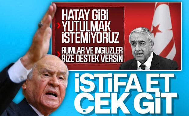 Devlet Bahçeli, KKTC Cumhurbaşkanı'nın istifasını istedi