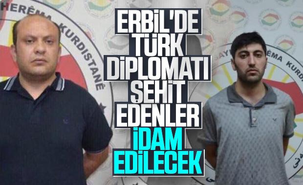 Erbil'de Türk diplomatı şehit edenlere idam cezası