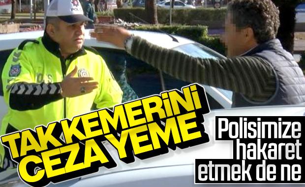 Ceza yazan polise hakaret etti