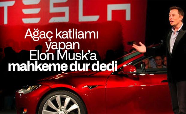 Tesla'nın Almanya'da kuracağı fabrikayı mahkeme durdurdu