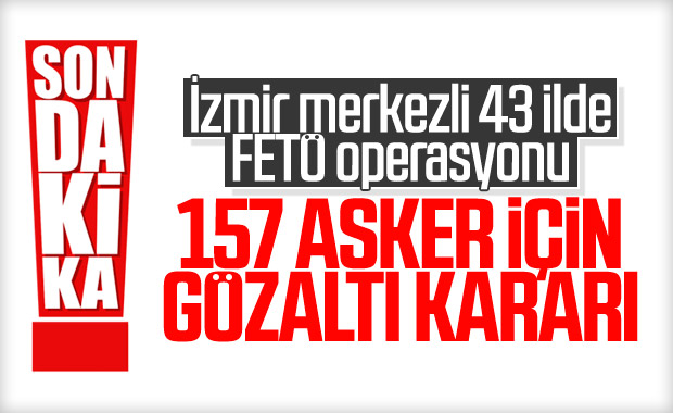 43 ilde FETÖ operasyonu