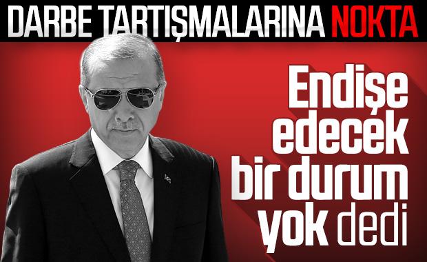 Erdoğan: Darbe için endişelenmeyin