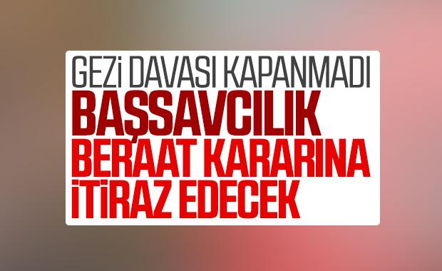 Başsavcılık Gezi davası kararına itiraz edecek