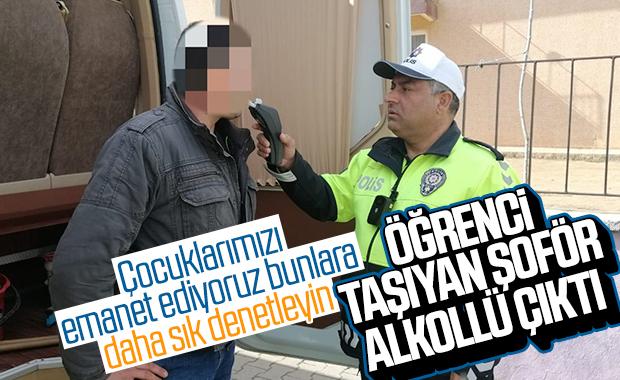 Edirne'de öğrencileri taşıyan servis şoförü alkollü çıktı