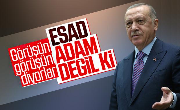 Erdoğan, Esad ile görüşün diyenlere cevap verdi