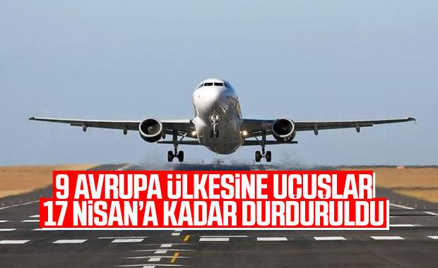 Bakan Turhan: 9 Avrupa ülkesine uçuşlar durdurulacak