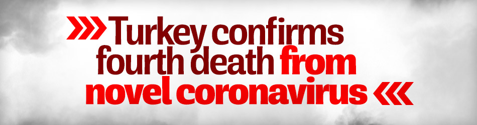 Fourth death from coronavirus confirmed in Turkey