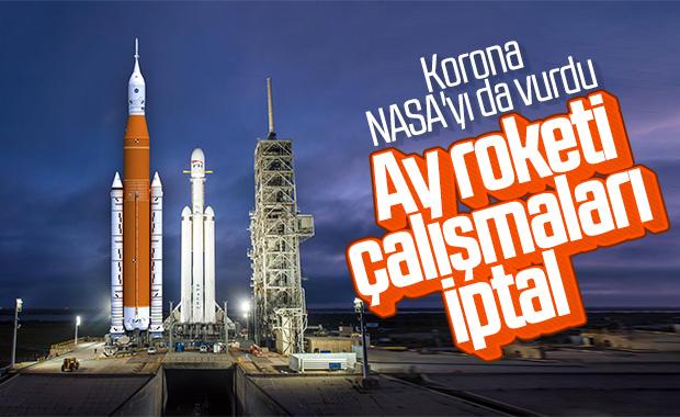 NASA, koronavirüs nedeniyle Ay roketi çalışmalarını durdurdu
