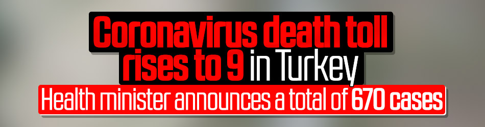 Coronavirus death toll rises to 9 in Turkey