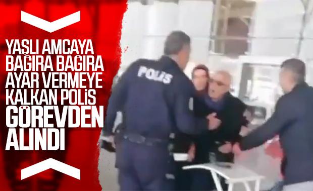 Manisa'da yaşlı adama bağıran polis, görevden uzaklaştırıldı