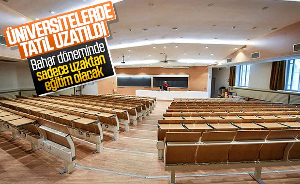Üniversitelerde tatil uzatıldı