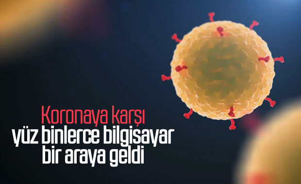 Koronavirüse karşı yüz binlerce bilgisayar güçlerini birleştirdi