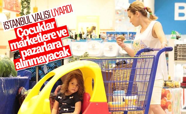 Çocuklar market ve pazar yerlerine alınmayacak