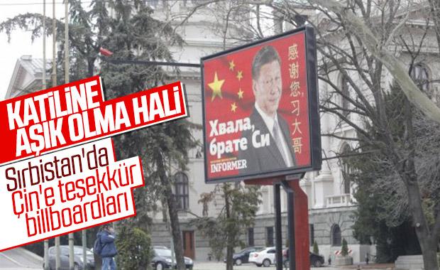 Sırbistan, Çin'e destek için her yere pankart astı