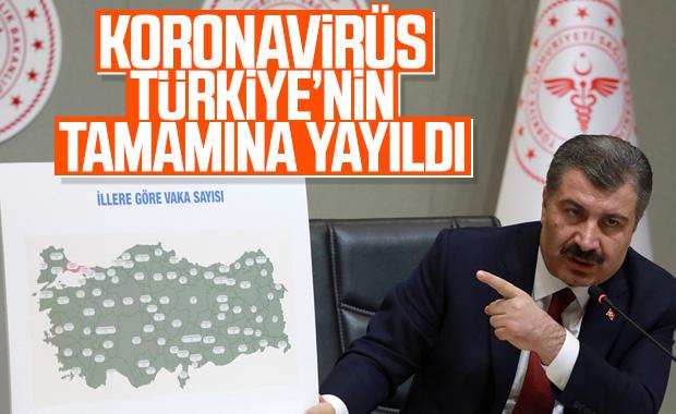 Koronavirüs Türkiye'nin tamamına yayıldı