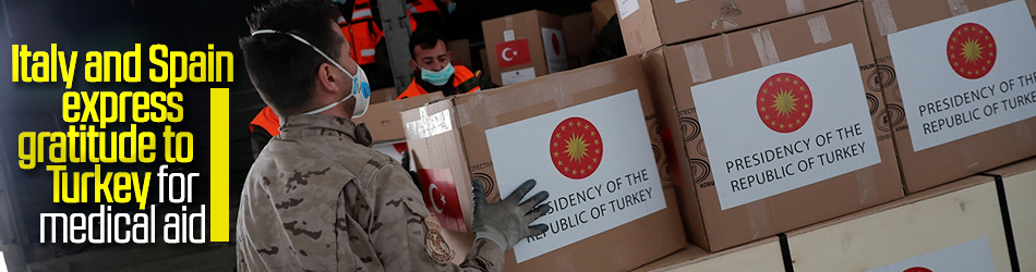 Italy, Spain thank Turkish authorities for medical aid