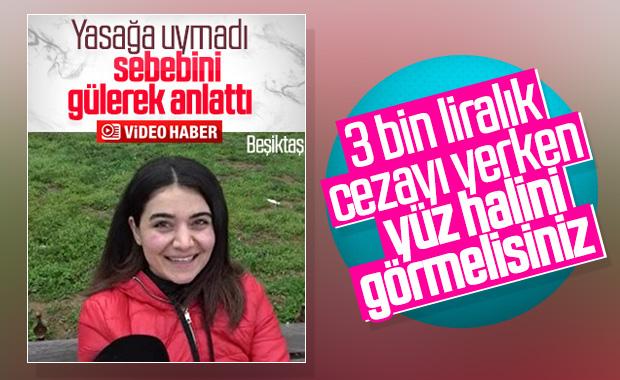 Bebek'te yürüyüşe çıkan genç kıza 3 bin lira ceza
