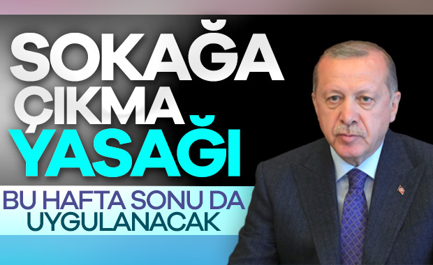 Erdoğan, sokağa çıkma yasağı kararını açıkladı