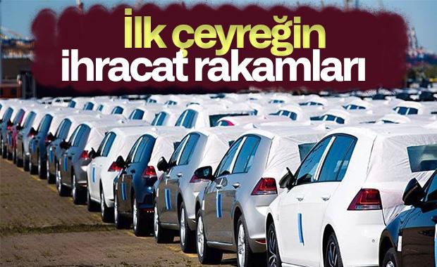 Türkiye'den ilk çeyrekte 2.9 milyar dolarlık binek otomobil ihracatı