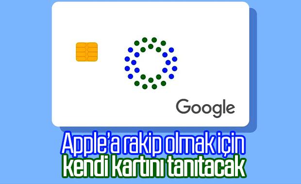 Google, kendi banka kartını tanıtarak Apple'a rakip olacak
