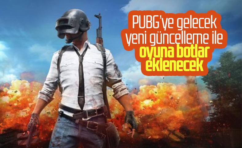PUBG, yeni güncelleme ile oyuna botları ekleyecek