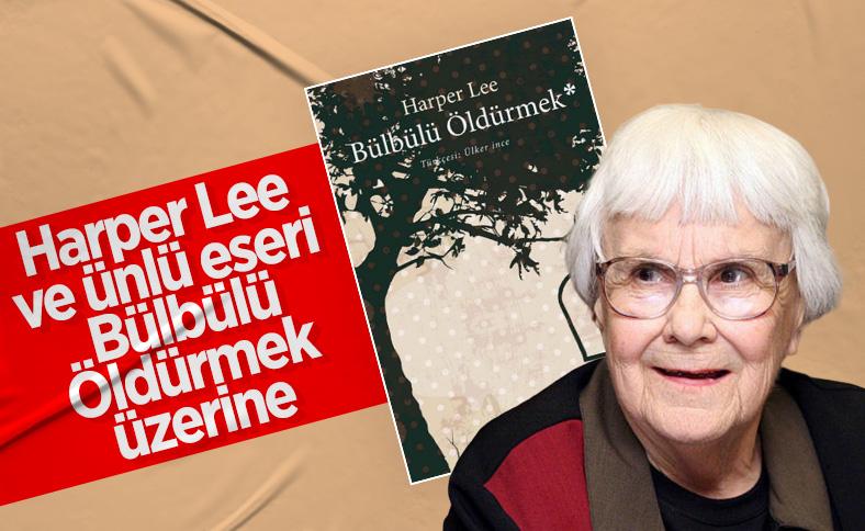 Harper Lee ve ünlü eseri Bülbülü Öldürmek
