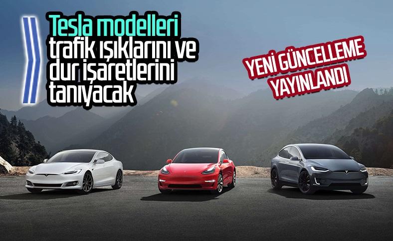 Tesla'nın araçları artık trafik ışıklarını tanıyacak