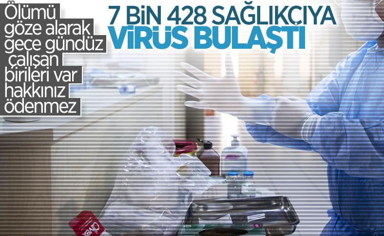7 bin 428 sağlık çalışanı enfekte oldu